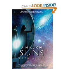 A Million Suns: An Across the Universe Novel by Beth Revis