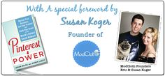 Pinterest Power With A Special Foreword By Susan Koger - Founder Of Modcloth...check out the details at www.pinterestpower.com