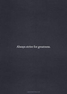 #Greatness