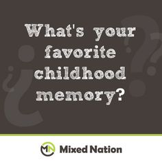 essay on your favorite childhood memory