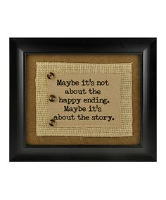 'Maybe It's About the Story' Wall Plaque