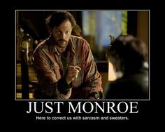 Monroe from Grimm. He makes me giggle.