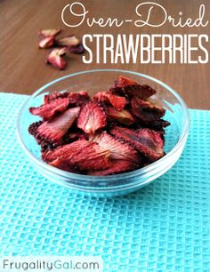 Make your own oven-dried strawberries. Easy, tasty and cheap!