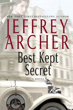 Best Kept Secret. By Jeffrey Archer.  Call # MCN F ARC