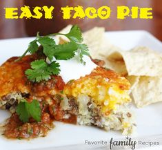 EASY Dinner Pies ~ Taco Pie ~ quick and good, uses baking mix