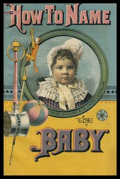 "Vintage Baby--""How To Name the Baby"""