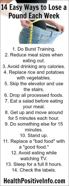 14 Easy Ways to Lose a Pound Each Week  http://healthpositiveinfo.com/14-easy-ways-to-lose-a-pound-each-week.html