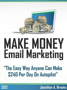 Make Money with Email Marketing - Make ..., http://www.amazon.co.uk/dp/B007Y4N23C/ref=cm_sw_r_pi_dp_weKRqb0C31GT4