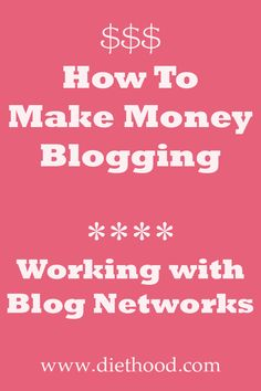 How To Make Money Blogging: Working With Blog Networks | www.diethood.com | #blogging #bloggingtips