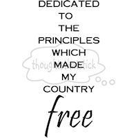 Dedicated to the principles which made my country free