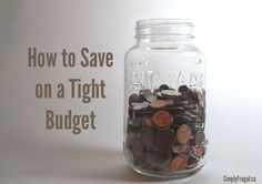 How to save money on a tight budget - www.SimplyFrugal.ca
