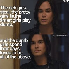 My favorite quote from the show - PLL