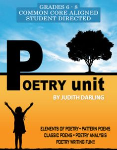This Common Core aligned POETRY UNIT is designed to turn middle school students on to poetry. It is fun, creative, challenging, and can be taught as a student directed unit. It can also be taught over several weeks if time permits. INCLUDES: Lessons, rubrics, scoring guides, AND SO MUCH MORE! $