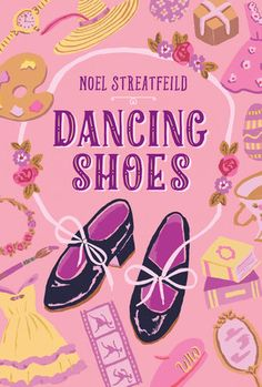 Dancing Shoes by Noel Streatfeild: 9781984852069 | PenguinRandomHouse.com: Books