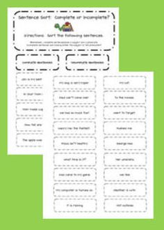 I created this activity to help my kids practice types of sentences:  complete vs. incomplete.  The kids read the sentences and then sort them acco...