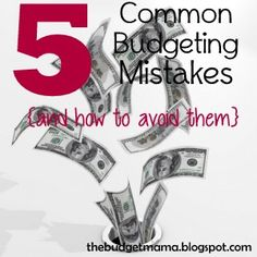 The Budget Mama: 5 Common Budgeting Mistakes