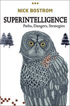 Availability: http://130.157.138.11/record= Superintelligence Paths, Dangers, Strategies by author Nick Bostrom - The human brain has some capabilities that the brains of other animals lack. It is to these distinctive capabilities that our species owes its dominant position. If machine brains one day come to surpass human brains in general intelligence, then this new superintelligence could become very powerful.