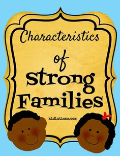 Is your family a strong family?  See if you have these 7 Characteristics of Strong #Families.  #parenting