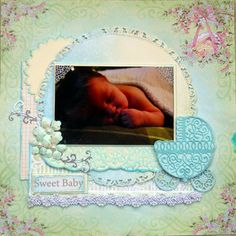 sweet baby layout by Kristie Taylor