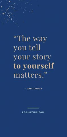 The way you tell your story to yourself matters // Quotes to live by // Positive mindset quotes // PCOSLiving.com #pcosliving #quotes #inspirationalquotes #selflove #mindset #positivemindset #positivemindsetquotes #positivity #perspective #Mindfulness