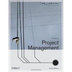 the art of project management. by scott berkun.