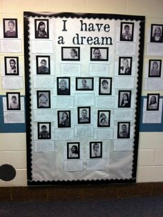 I have a dream bulletin board.  February  I have a dream Dr. Martin Luther King bulletin board school