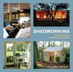 The Shedworking book