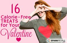 Calorie-Free Treats for Your Valentine | via @SparkPeople #gift #husband #wife #kids #fun gift husband, caloriefre treat