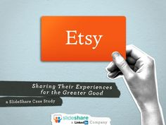 SlideShare: Etsy, Sharing their Experiences for the Greater Good