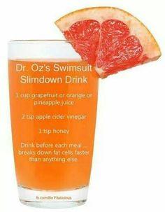 1 cup grapefruit,  orange or pineapple juice with 2 tsp apple cider vinegar  1 tsp honey before eating