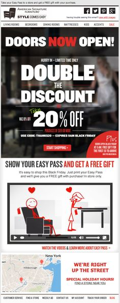 American Signature Furniture promoted in-store Black Friday deals in this email by using a real-time local map and video that played directly in the inbox. #emailmarketing #holidayemail #retail #video #geotargeting