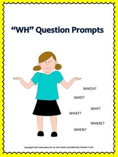 """Wh"" Question Prompts: To Elicit Asking ""WH"" Questions"