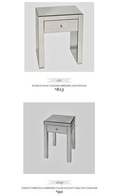 #CopyCatChicFind #ZincDoor #WorldsAway Ginger Mirrored Nightstand $813 - vs - #Target #Threshold Mirrored Glass Accent Table with Drawer $90