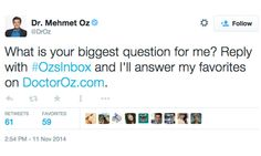 """Dr. Oz, the surgeon and television doctor who has been accused of backing weight loss product scams, is the latest celebrity to get slammed on Twitter after he posted a tweet asking the social network: """"What is your biggest question for me?"""" and promising to respond to his favorites."""