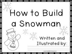 How-to Build a Snowman Writing