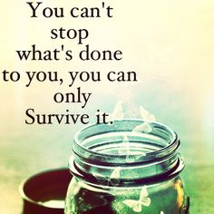 One of my favorite quotes.... :) #survive