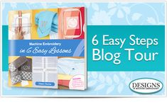 6 Easy Steps Blog Tour   Eileen's Machine Embroidery Blog