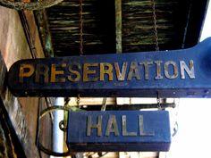 Preservation Hall- NOLA