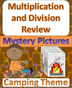 Camping Theme Multiplication and Division Review! Perfect for summer or back to school for 5th graders. Review multi-digit multiplication and long division with these print-and-go pages $