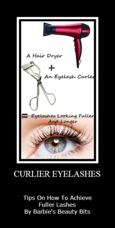 Barbie's Beauty Bits: Curl up to these tips on how to craft curlier eyelashes. There are some great tips for longer, fuller lashes! #makeup, #DIY