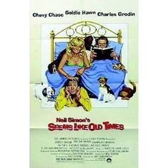 goldie hawn movies with chevy chase | ... LIKE OLD TIMES CHEVY CHASE GOLDIE HAWN CHARLES GRODIN MOVIE POSTER
