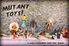 Crafty Halloween Ideas: Make Your Own MUTANT TOYS