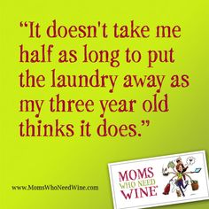Real Mom Confession from www.MomsWhoNeedWine.com