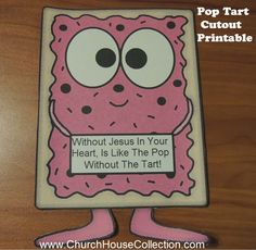 Church House Collection Blog: Pop Tart Cutout Printable Template Craft For Kids- Without Jesus In Your Heart, Is Like The Pop Without The Tart! (With or without words) #poptart #crafts #cutout #printable #template #sunday #school #kids #coloring #cartoons #clipart #preschool #kindergarten #ministry