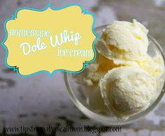 {Dole Whip Copy Cat} Pineapple Homemade Ice Cream