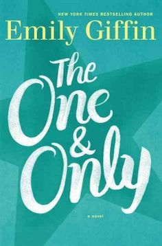 The one & only : a novel by Emily Giffin.  Click the cover image to check out or request the bestsellers kindle.