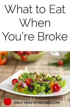 What to Eat When You're Broke
