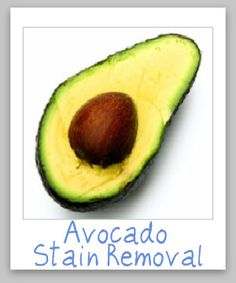 How to remove avocado stains from clothing, upholstery and carpet {on Stain Removal 101}