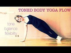 45 min Toned Body Yoga Flow WorkOut #1   Tone, Balance, Flexibility   Half Moon