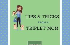 Tricks from a mom of